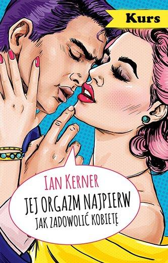 Ian Kerner - Jej orgazm najpierw - pdf
